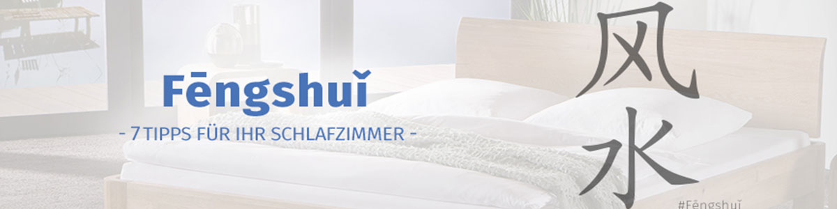 7 feng shui tipps f r ihr schlafzimmer besser schlafen dank positiver kr fte belama blog. Black Bedroom Furniture Sets. Home Design Ideas